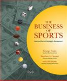 The Business of Sports : Cases and Text on Strategy and Management, Greyser, Stephen A. and Walsh, Bill, 0324233841