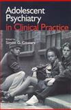 Adolescent Psychiatry in Clinical Practice 9780340763841