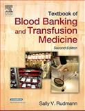 Textbook of Blood Banking and Transfusion Medicine, Rudmann, Sally V., 072160384X