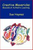 Creative Mavericks, Sue Haynes, 1425733840