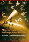 Monetary and Exchange Rate Systems a World View over Financial Crises, Rochon, 1845423844