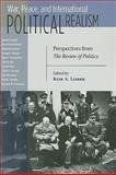 War, Peace, and International Political Realism : Perspectives from the REVIEW of POLITICS, , 0268033846