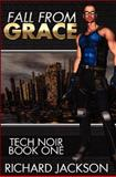 Fall from Grace, Richard Jackson, 1463583842