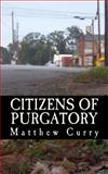 Citizens of Purgatory, Matthew Curry, 1495333841