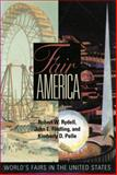 Fair America, Robert W. Rydell and John E. Findling, 1560983841