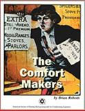 The Comfort Makers, Robers, Brian, 1883413842