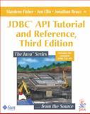 JDBC API Tutorial and Reference, Fisher, Maydene and Ellis, Jon, 0321173848