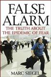 False Alarm, Marc Siegel, 0470053844