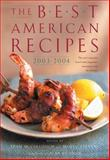 The Best American Recipes 2003-2004, , 0618273840