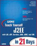 Teach Yourself J2EE in 21 Days, Haywood, Dan and Roxburgh, Peter, 0672323842