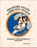 Treasure Valley Community College Freshman Year Experience, Bell, Kathy, 0757563848