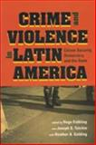 Crime and Violence in Latin America 9780801873843