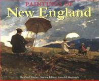Paintings of New England, Carl Little and Arnold Skolnick, 089272384X