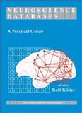 Neuroscience Databases : A Practical Guide, , 146135384X