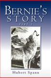 Bernie's Story, Hubert Spann, 1469133849