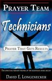 Prayer Team Technicians, David Longenecker, 148009384X