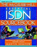 The McGraw-Hill Essential ISDN Sourcebook, Nemzow, Martin A., 0070463840