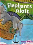 Elephants Aloft, Kathi Appelt, 015225384X