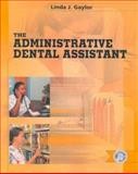 The Administrative Dental Assistant 9780721673844