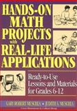 Hands-On Math Projects with Real-Life Applications, Judith Muschla and Gary Robert Muschla, 0876283849