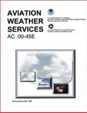 Aviation Weather Services, Federal Aviation Administration Staff, 1560273844