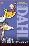 The Giraffe and the Pelly and Me, Roald Dahl, 0142413844