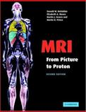 MRI from Picture to Proton, McRobbie, Donald W. and Moore, Elizabeth A., 052168384X