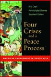 Four Crises and a Peace Process : American Engagement in South Asia, Cheema, Pervaiz Iqbal and Cohen, Stephen P., 0815713843