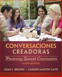 Conversaciones Creadoras (with Premium Web Site Printed Access Card), Brown, Joan and Martin Gaite, Carmen, 1285733843