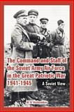 The Command and Staff of the Soviet Army Air Force in the Great Patriotic War 1941-1945 : A Soviet View, Kozhevnikov, M. N, 1410223841
