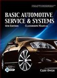 Today's Technician : Basic Automotive Service and Systems, Owen, Clifton E., 1435453840