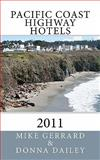 Pacific Coast Highway Hotels 2011, Mike Gerrard, 1460963849