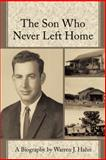 The Son Who Never Left Home, Warren J. Hahn, 149172384X