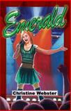 Emerald, Christine Webster, 1933423846