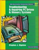Troubleshooting and Repairing PC Drives and Memory Systems, Bigelow, Stephen J., 0070063842