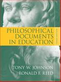 Philosophical Documents in Education, Reed, Ronald F. and Johnson, Tony W., 0205553842