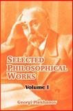 Selected Philosophical Works 9781410213846