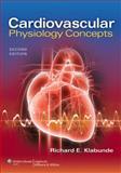 Cardiovascular Physiology Concepts, Klabunde, Richard E., 1451113846