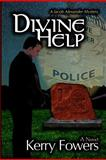 Divine Help, Kerry Fowers, 1477643842