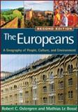 The Europeans : A Geography of People, Culture, and Environment, Ostergren, Robert C. and Le Bossé, Mathias, 159385384X