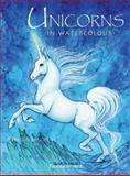 Unicorns in Watercolour, Rebecca Balchin, 1844483843