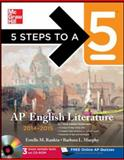 5 Steps to a 5 AP English Literature with CD-ROM, 2014-2015 Edition, Rankin, Estelle and Murphy, Barbara, 007180384X