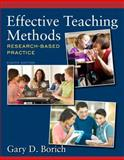 Effective Teaching Methods : Research-Based Practice, Borich, Gary D., 0133413845