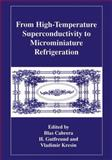 From High-Temperature Superconductivity to Microminiature Refrigeration 9780306453847