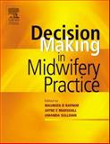 Decision-Making in Midwifery Practice, Bluff, Rosalind and Raynor, Maureen D., 0443073848