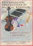 Psychological Foundations of Musical Behavior, Rudolf E. Radocy and J. David Boyle, 0398073848