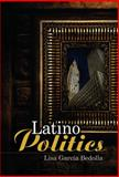 Introduction to Latino Politics in the U. S., Bedolla, Lisa Garcia, 0745633846
