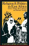 Religion and Politics in East Africa : The Period since Independence, , 0852553846