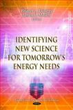 Identifying New Science for Tomorrow's Energy Needs 9781613243848