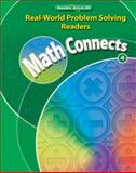 Math Connects, Grade 4, Real-World Problem Solving Readers Package (on-Level), Macmillan/McGraw-Hill, 0021073848